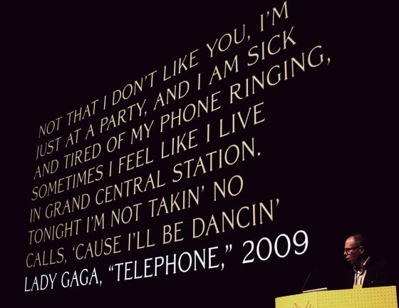 Michael Bierut quoting Lady Gaga