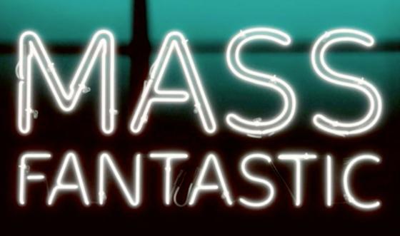 Mass Fantastic!